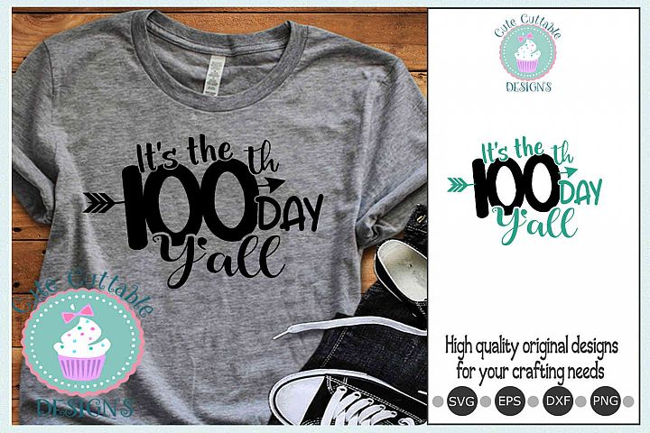 Its the 100th day of School yall SVG Sublimation PNG