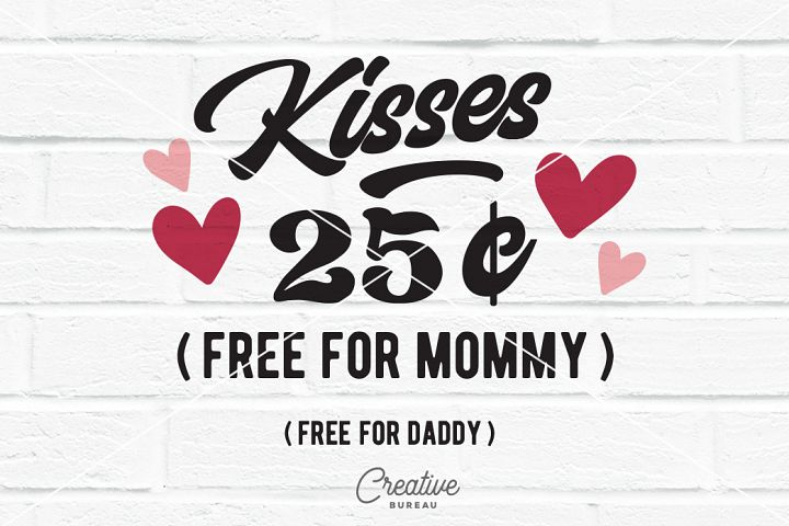 Kisses 25 Cents Svg Dxf, Valentine Svg, Free Kisses Svg