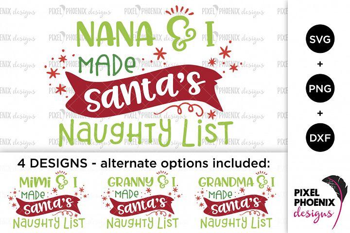 Nana and I made Santas naughty list SVG
