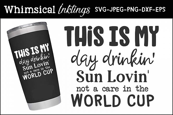 Day Drinkin Cup SVG