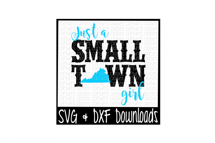 Just A Small Town Girl Virginia Cut File