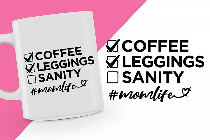 Coffee Leggings Sanity momlife Printable