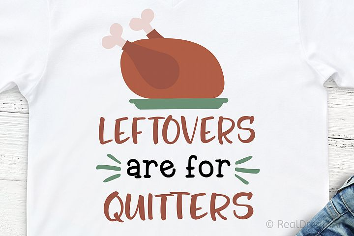 Leftovers Are for Quitters SVG, DXF, PNG, EPS