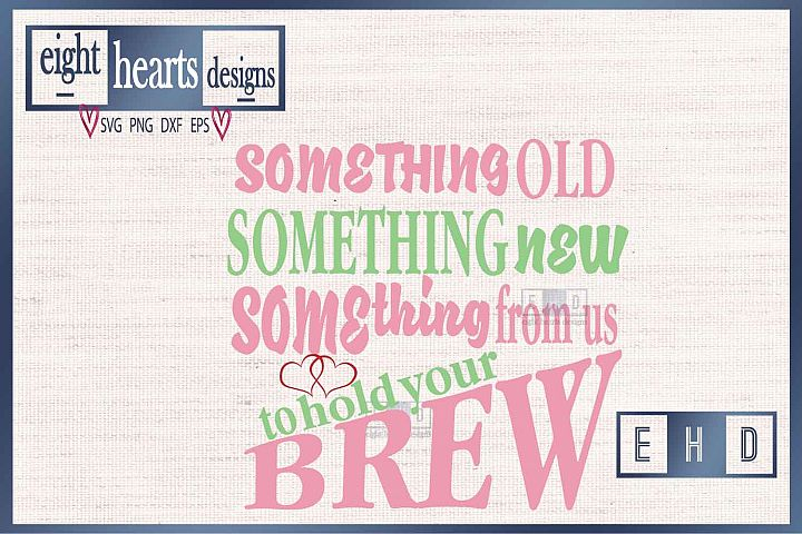 Something Old Something New Beer - SVG EPS DXF Cutting File