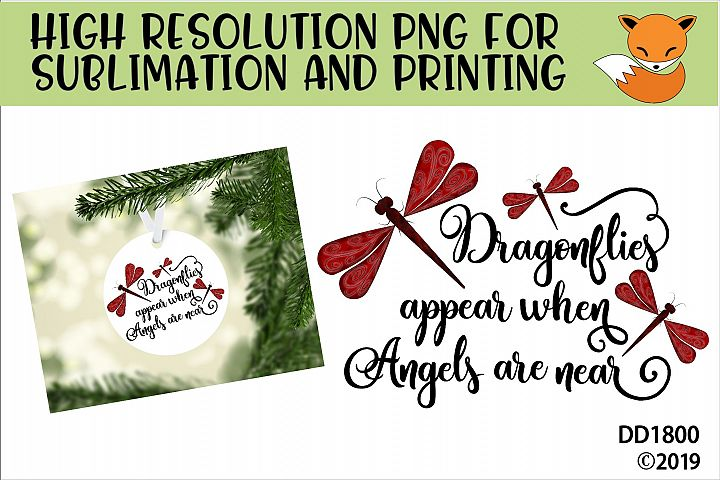 Dragonflies Appear When Angels Are Near Memorial Sublimation