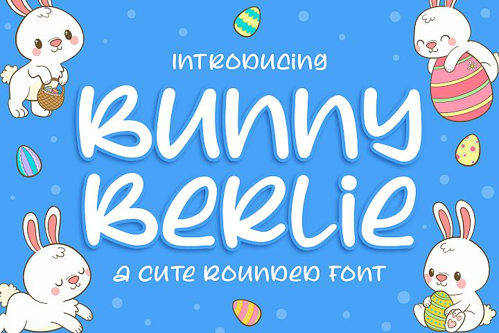 Bunny Berlie - a Cute Rounded Font