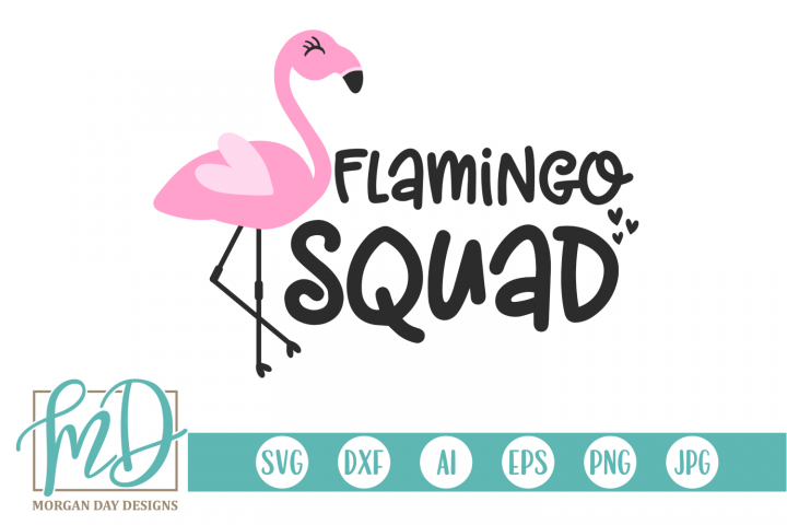 Flamingo Squad - Summer - Pink Flamingo SVG