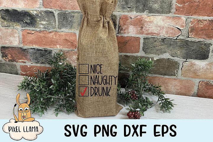 Nice Naughty Drunk Christmas Wine Bag SVG