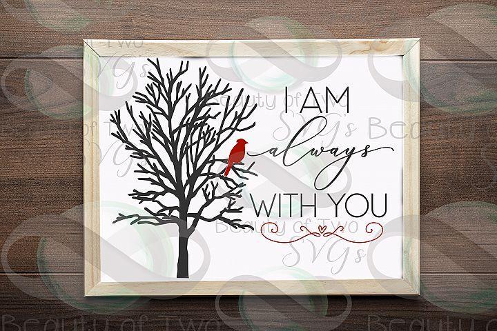 Christmas Cardinal Memoriam svg, I am always with you svg