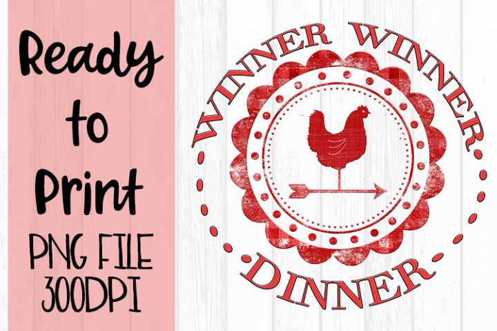 Winner Winner Chicken Dinner Ready to Print