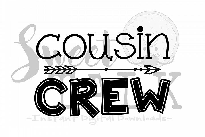 Cousin Crew svg, png, jpg, dxf /Instant Digital Download