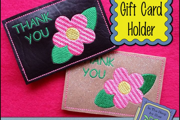 ITH Flower Thank You Gift Card Holder - Thank You Gift Card Holder - Machine Embroidery