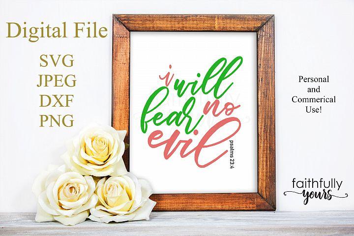I will fear no Evil. SVG PNG JPEG dxf digital cut file
