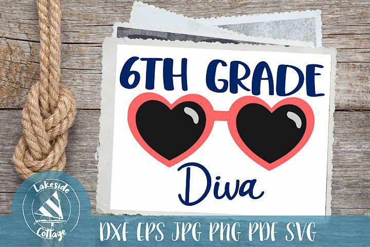 Sixth Grade Diva - 6th grad svg - First Day of School svg