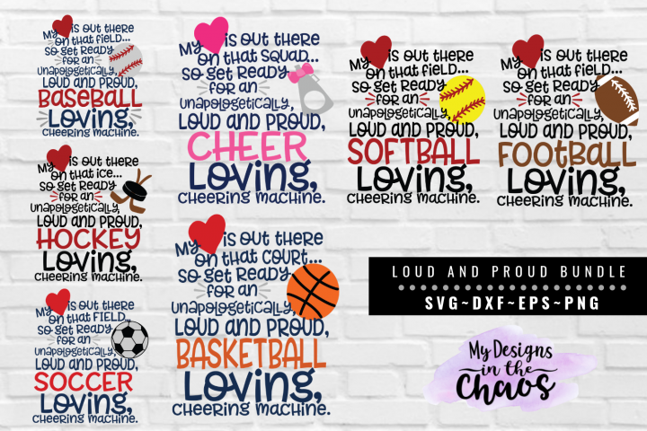 Loud and Proud Sports Mom Bundle of 7 SVG EPS DXF PNG