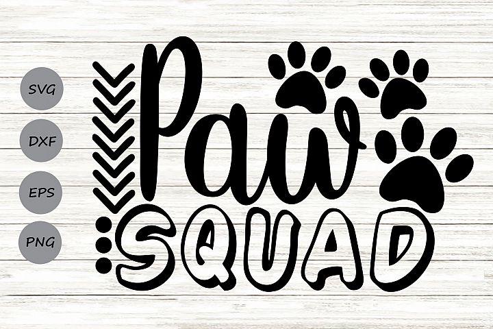 Paw Squad Svg, Dog Lover Svg, Pet Lover Svg, Paw Print Svg.