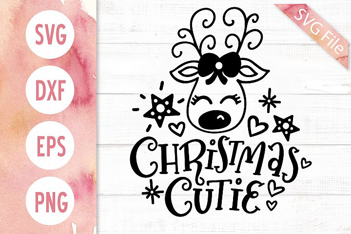Christmas Cutie SVG DXF PNG EPS Baby Girl Christmas SVG