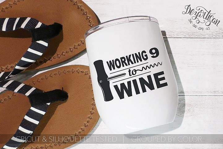 Working 9 to wine SVG | DXF