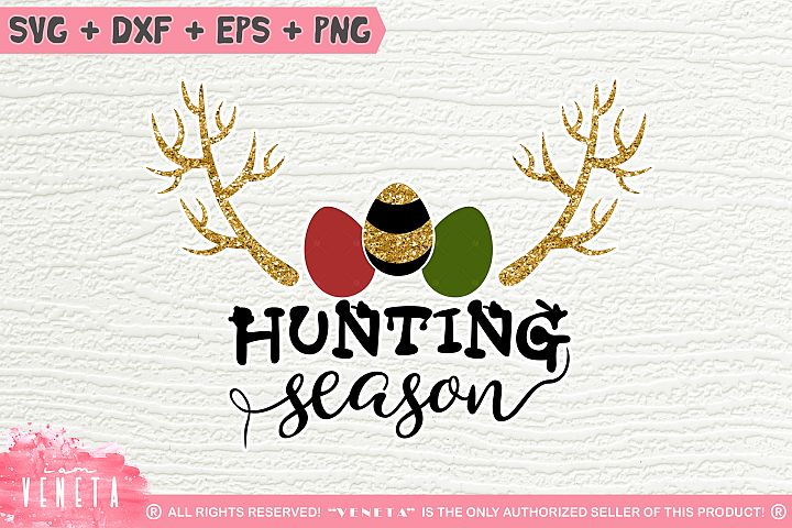 Hunting Season| Easter Egg Hunting | SVG, DXF, Cutting Files