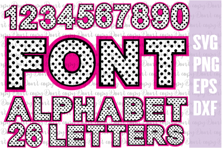 Font Polka Dot Bundles SVG PNG EPS DXF letters and numbers