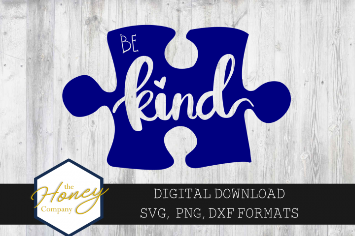 Be Kind SVG PNG DXF Hand Lettered Austism Awareness Puzzle