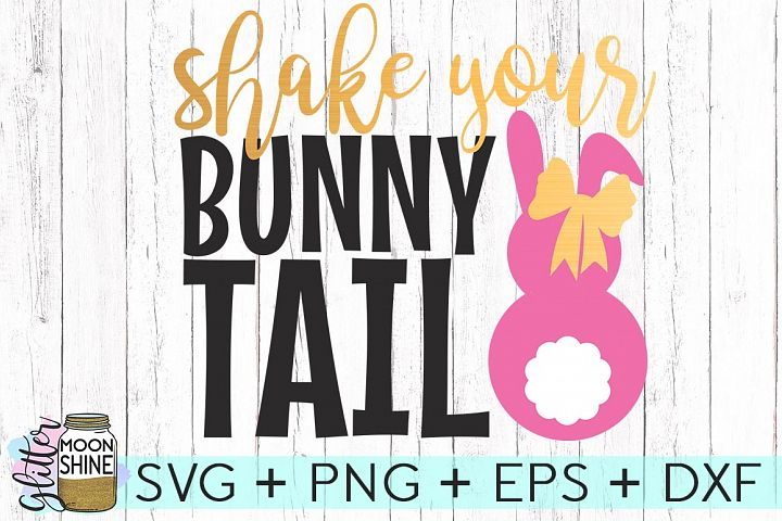 Shake Your Bunny Tail SVG DXF PNG EPS Cutting Files