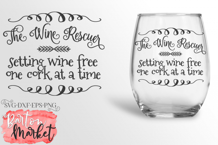 The Wine Rescuer SVG DXF EPS PNG