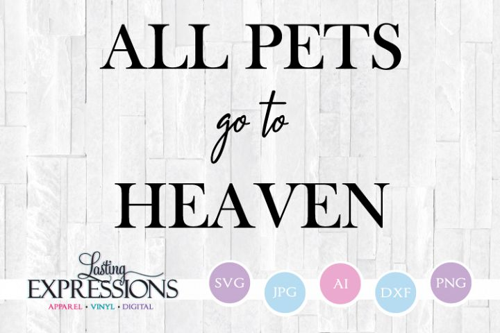 All pets go to heaven // Handwritten SVG Quote
