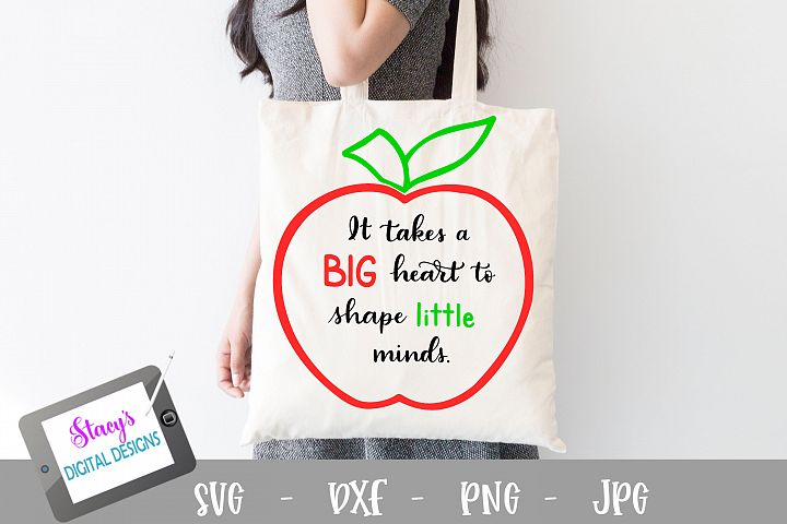 Teacher SVG - It takes a big heart to shape little minds example