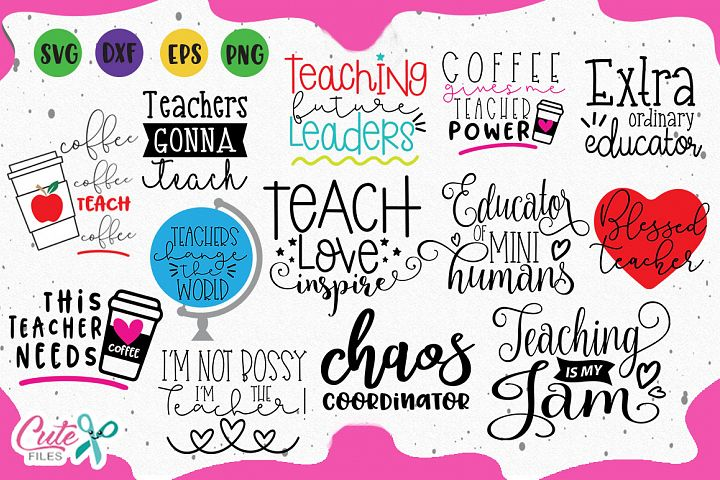 Teaching saying bundle, Teacher Gifts svg cuts files