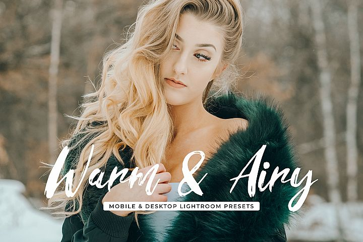 Warm & Airy Mobile and Desktop Lightroom Presets Collections