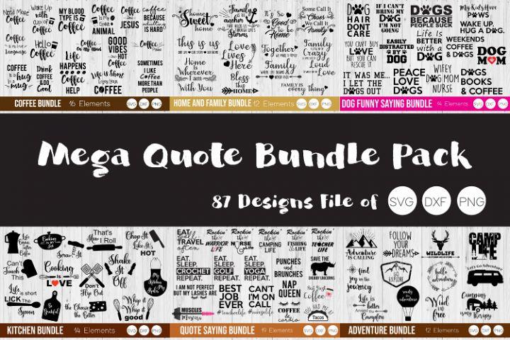 Mega Quote Pack Bundle, Ouote SVG, DXF, PNG Bundle Cut Files