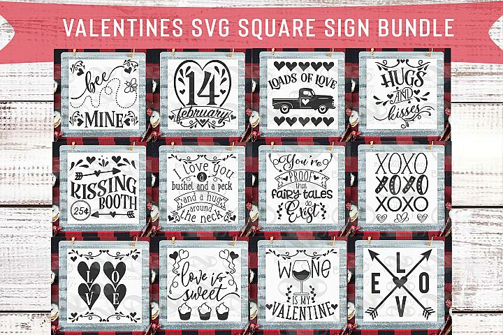 Valentines Square Svg Sign Bundle, 12 svg Valentines Designs
