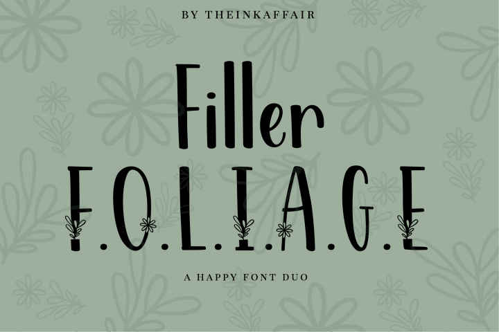 Filler Foliage - A Happy Font Duo