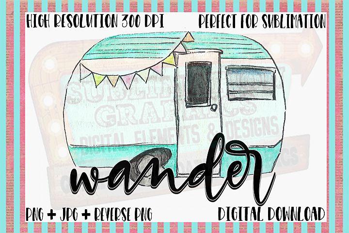 Wander Sublimation Digital Download