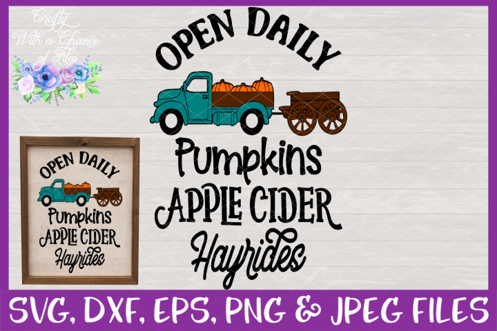 Farmhouse Open Daily SVG Fall Pumpkin Truck SVG