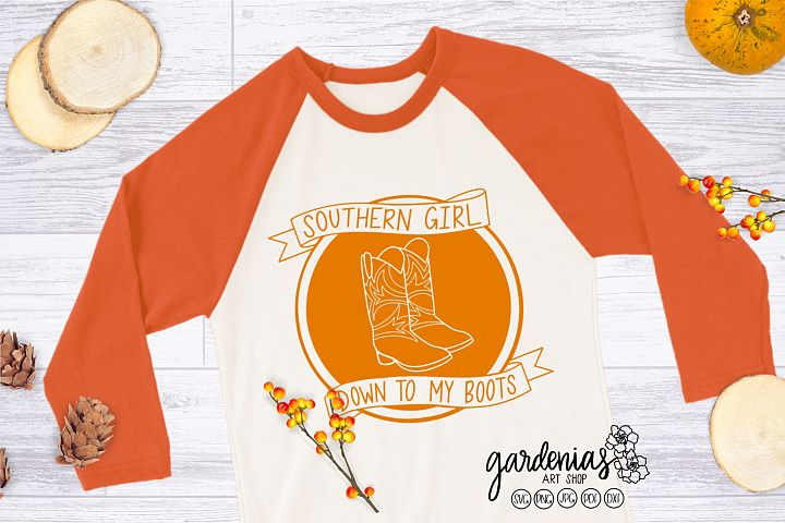 Southern Girl SVG | Southern Girl Down To My Boots Cut File