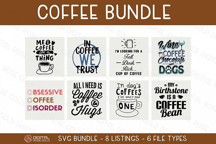 Coffee Bundle - SVG BUNDLE - Coffee SVG, Coffee Mug Designs