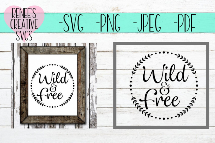Wild and Free | Quote | SVG Cutting File