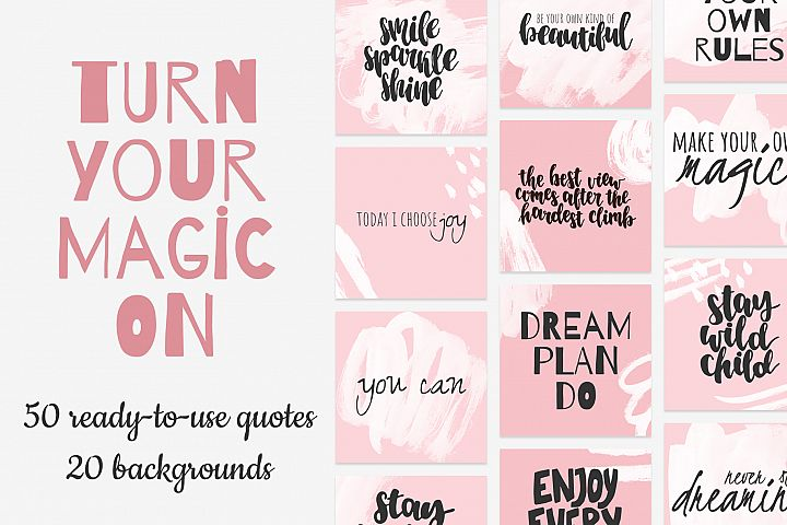 TURN YOUR MAGIC ON quotes bundle