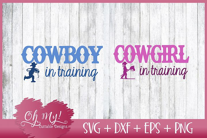 Cowboy - Cowgirl In Training - SVG DXF EPS PNG