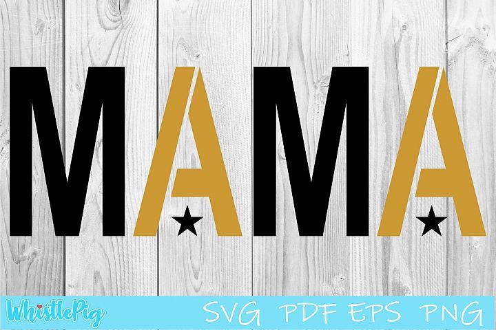 Mama Life Star SVG PDF EPS Bee SVG Mom Life Motherhood Star