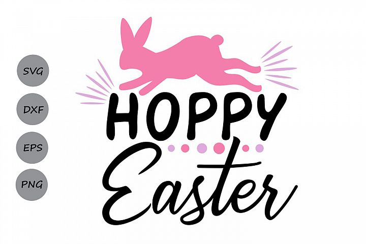 Hoppy Easter SVG, Easter svg, Easter Bunny svg, Easter Quote