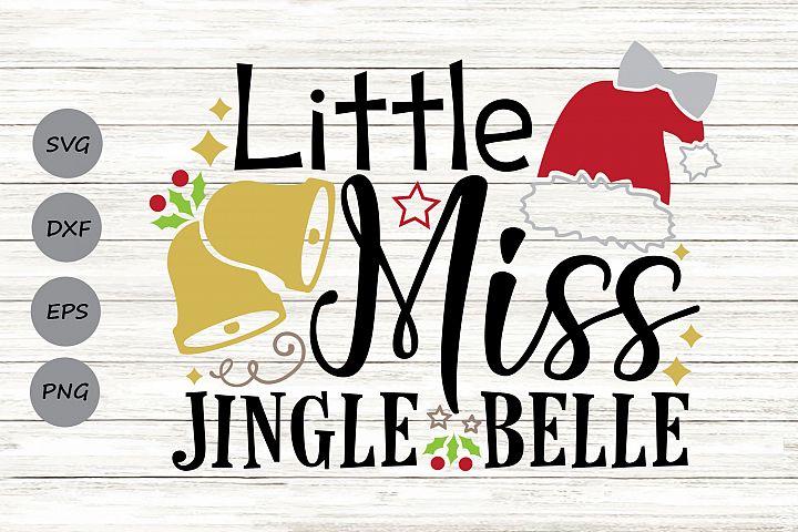 Little Miss Jingle Belle Svg, Christmas Svg, Jingle Bell Svg
