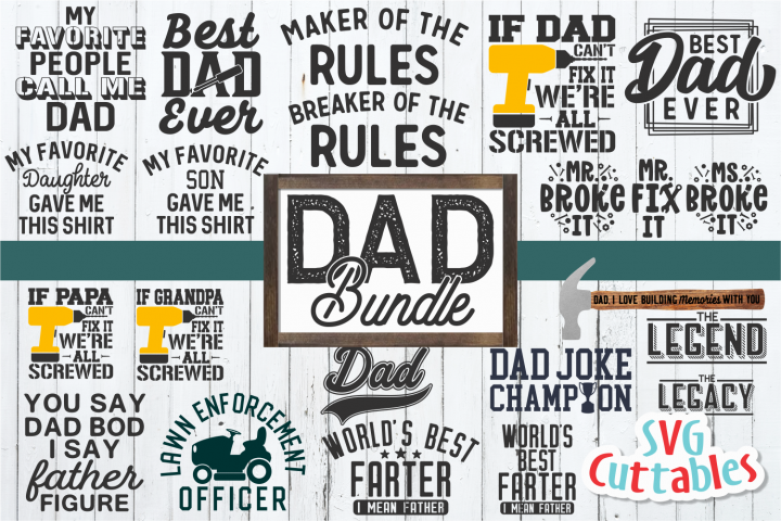 Dad Bundle | Fathers Day | SVG Cut File
