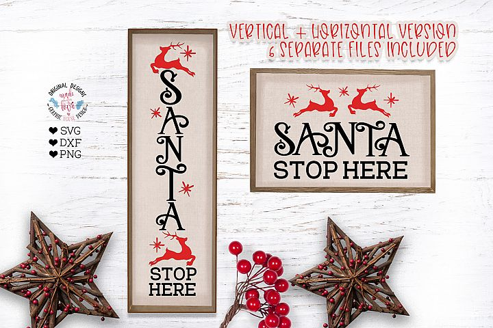 Santa Stop Here Vertical and Horizontal SVG Sign