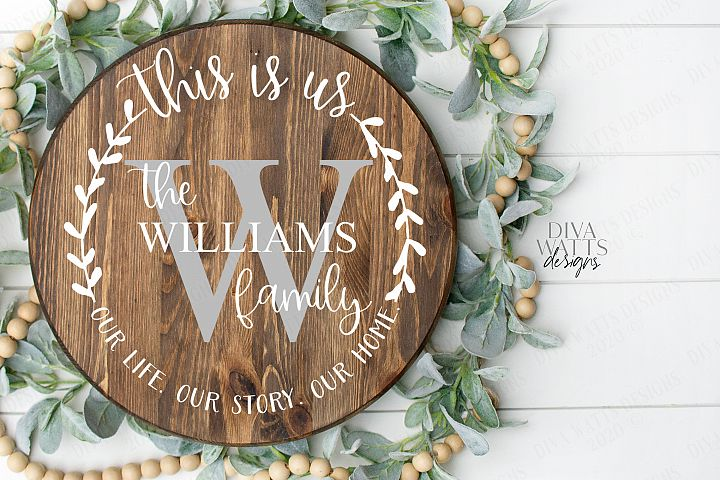 This Is Us Monogram Last Name Round Wreath Sign SVG DXF EPS