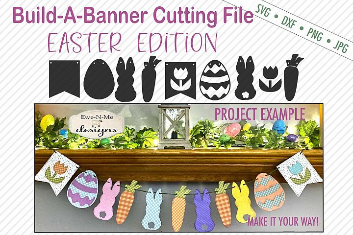 Easter Banner Cutting Files - Make Your Own Banner - SVG