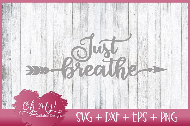 Just Breathe - SVG DXF EPS PNG