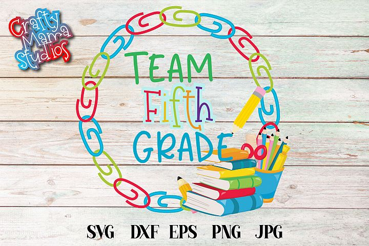 Team Fifth Grade SVG, Fifth Grade Tribe Sublimation